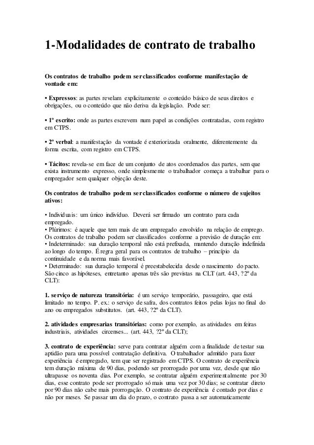 1-Modalidades de contrato de trabalho Os contratos de trabalho podem serclassificados conforme manifestação de vontade em:...