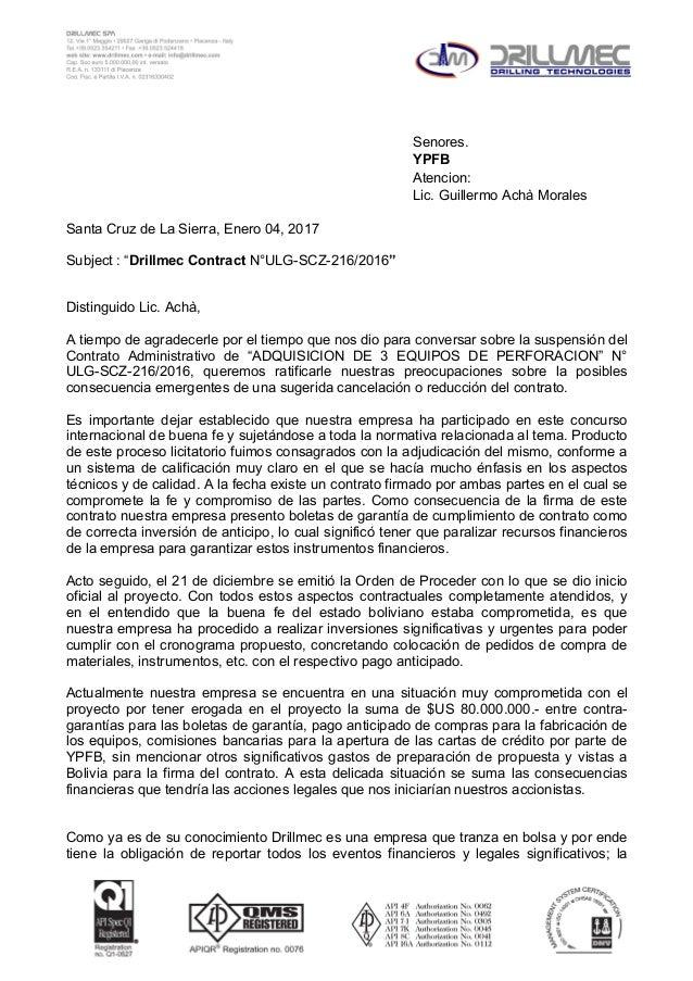 """Senores. YPFB Atencion: Lic. Guillermo Achà Morales Santa Cruz de La Sierra, Enero 04, 2017 Subject : """"Drillmec Contract N..."""