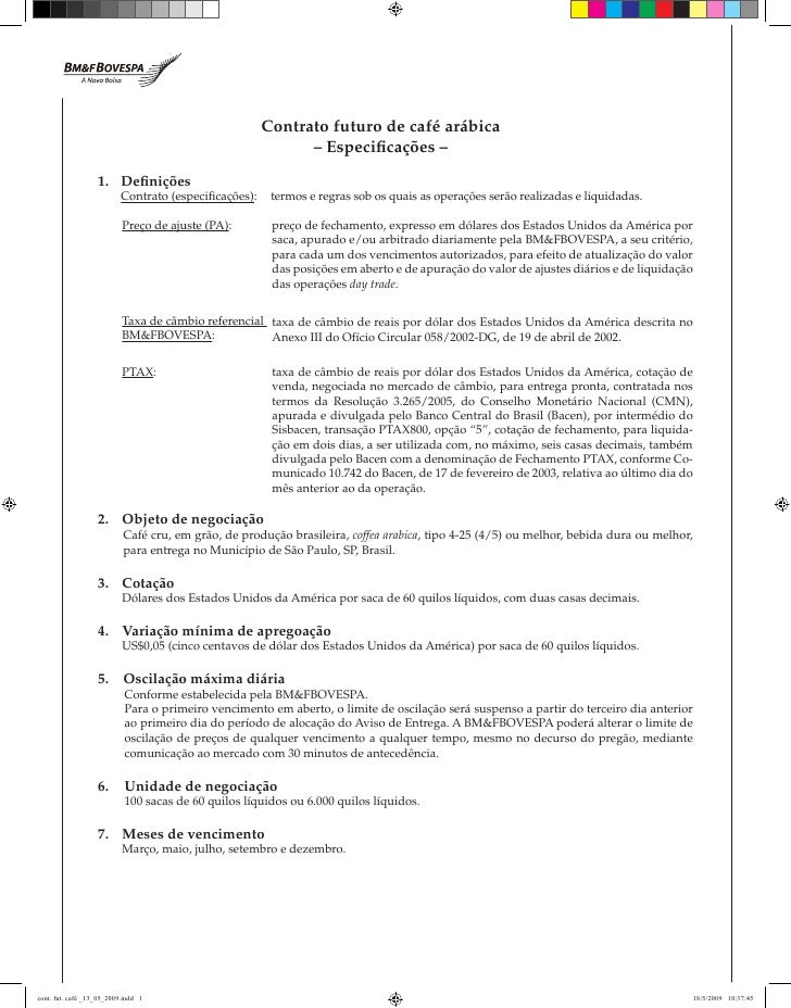 Contrato futuro de café arábica                                         – Especificações –  1. Definições      Contrato (e...