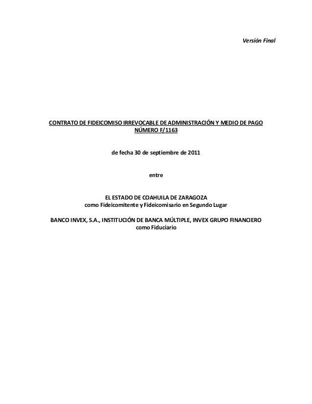 Versión Final CONTRATO DE FIDEICOMISO IRREVOCABLE DE ADMINISTRACIÓN Y MEDIO DE PAGO NÚMERO F/1163 de fecha 30 de septiembr...
