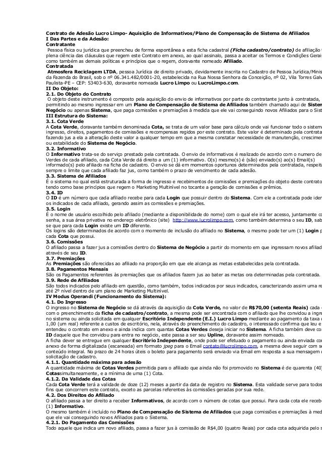 Contrato de Adesão Lucro Limpo- Aquisição de Informativos/Plano de Compensação de Sistema de Afiliados I Das Partes e da A...