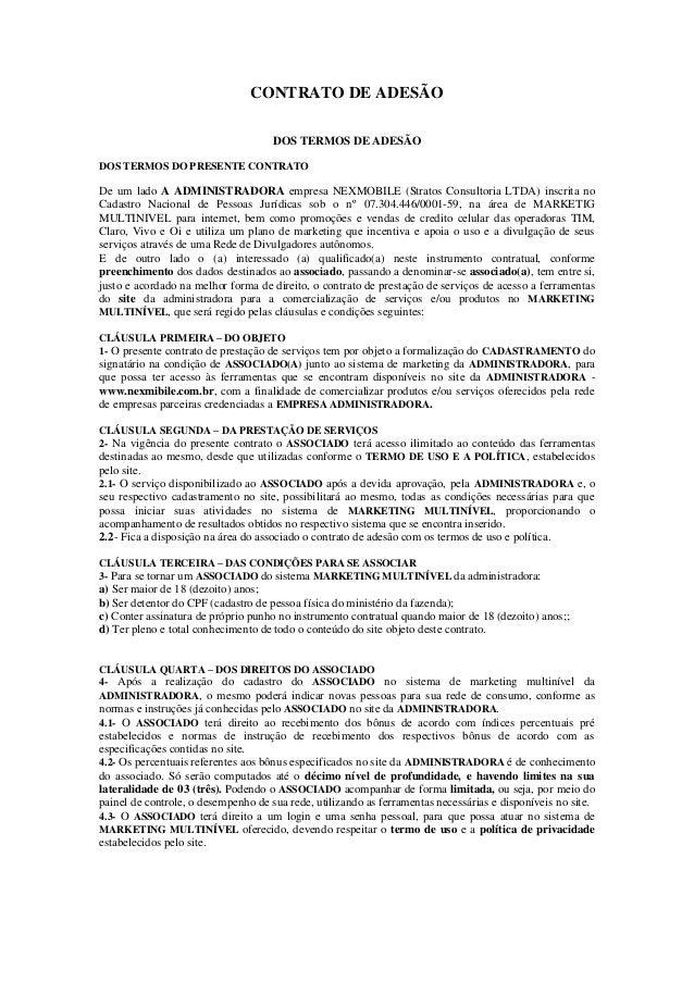 CONTRATO DE ADESÃO                                     DOS TERMOS DE ADESÃODOS TERMOS DO PRESENTE CONTRATODe um lado A ADM...