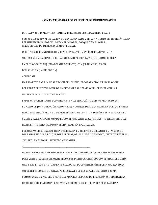 CONTRATO PARA LOS CLIENTES DE PERRUSKAWEB  DE UNA PARTE, D. MARTINEZ RAMIREZ BRIANDA DENISSE, MAYOR DE EDAD Y  CON RFC 530...