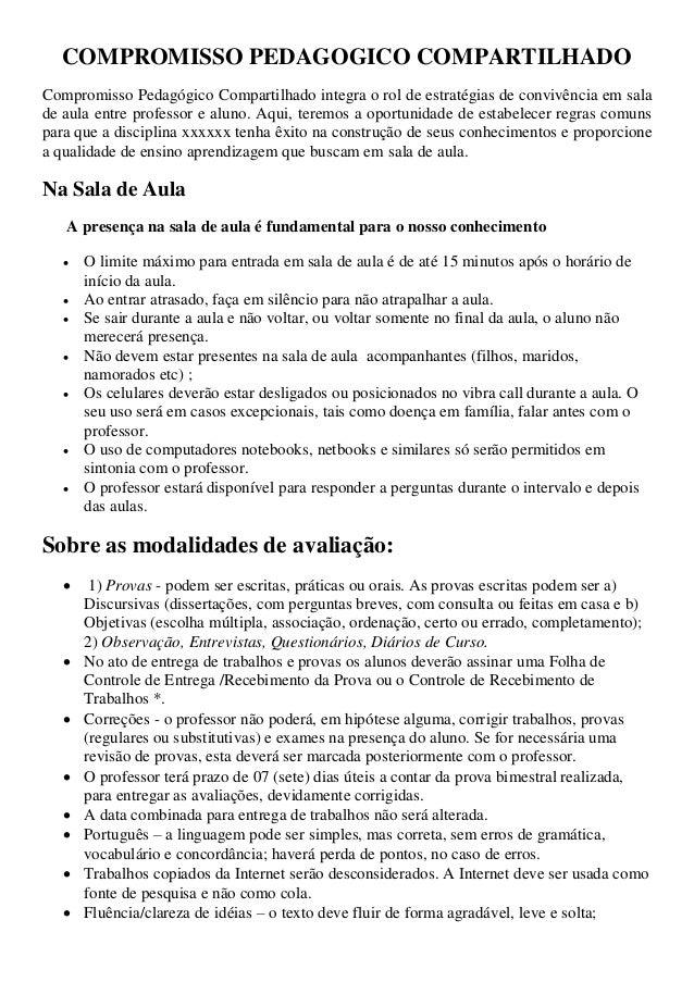 COMPROMISSO PEDAGOGICO COMPARTILHADO Compromisso Pedagógico Compartilhado integra o rol de estratégias de convivência em s...
