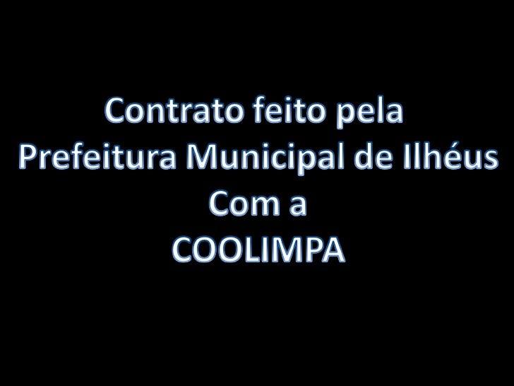 Contrato da Prefeitura com a COOLIMPA