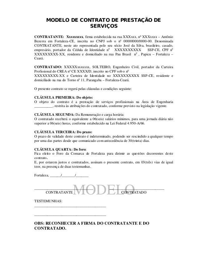 MODELO MODELO DE CONTRATO DE PRESTAÇÃO DE SERVIÇOS CONTRATANTE: Xxxxxxxxx, firma estabelecida na rua XXXxxx, no XXXxxxx – ...