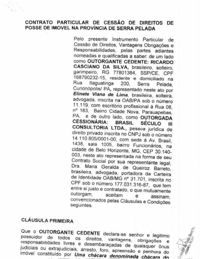 PARTICULAR DE CESSÃO DE DIREITOS DE ggsgêgzqmova NA PROVÍNCIA DE SERRA PELADA  Pelo presente Instrumento Particular de Ces...