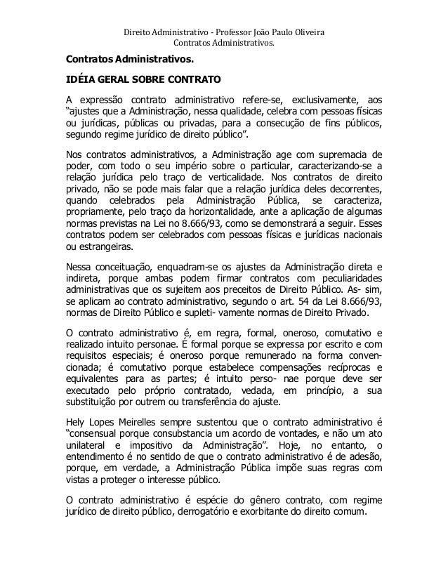 Direito  Administrativo  -‐  Professor  João  Paulo  Oliveira   Contratos  Administrativos.    Contrato...