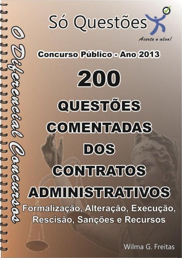 1  200 Questões Comentadas Dos Contratos Administrativos  200 Questões Comentadas Dos Contratos Administrativos