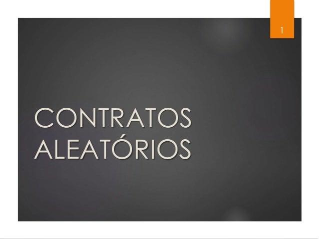 CONTRATOS ALEATÓRIOS 1