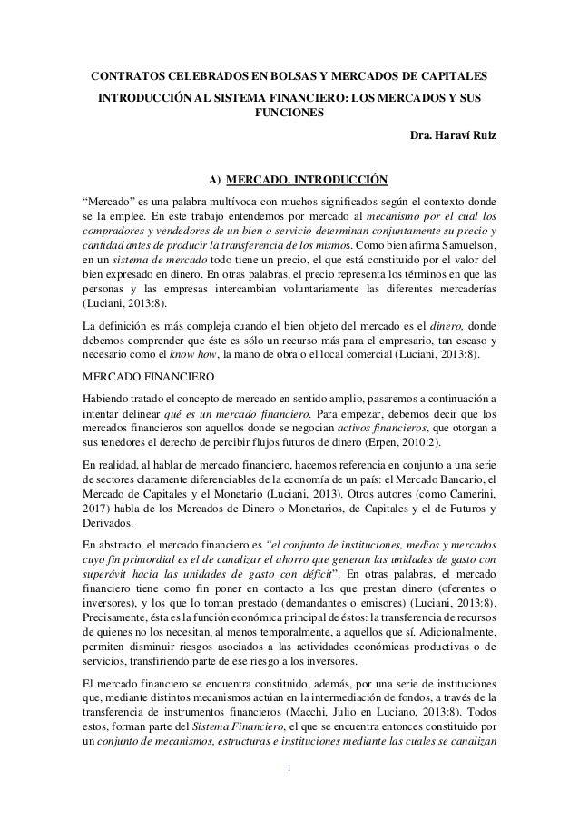 1 CONTRATOS CELEBRADOS EN BOLSAS Y MERCADOS DE CAPITALES INTRODUCCIÓN AL SISTEMA FINANCIERO: LOS MERCADOS Y SUS FUNCIONES ...