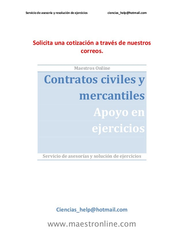 Servicio de asesoría y resolución de ejercicios ciencias_help@hotmail.com  www.maestronline.com  Solicita una cotización a...