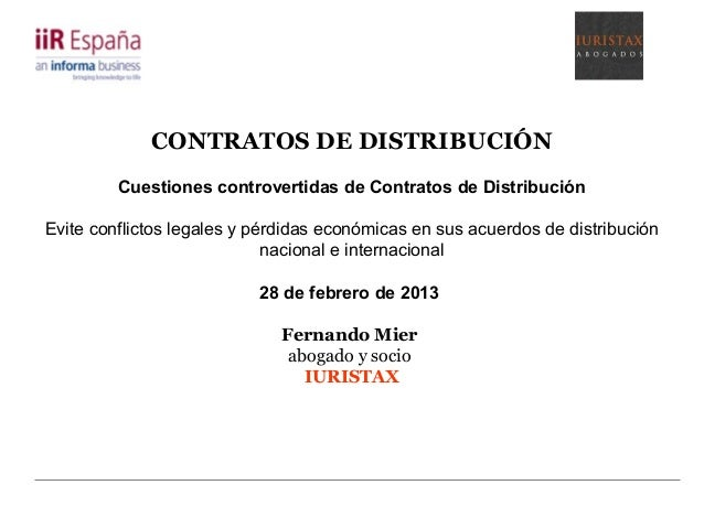 CONTRATOS DE DISTRIBUCIÓNCuestiones controvertidas de Contratos de DistribuciónEvite conflictos legales y pérdidas económi...