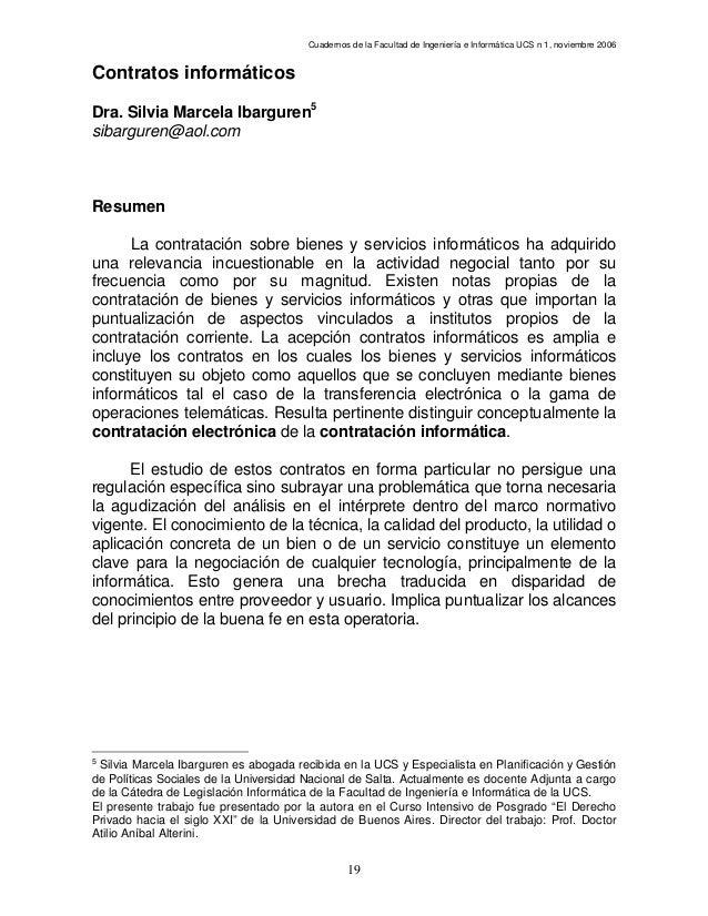 Cuadernos de la Facultad de Ingeniería e Informática UCS n 1, noviembre 2006  Contratos informáticos Dra. Silvia Marcela I...