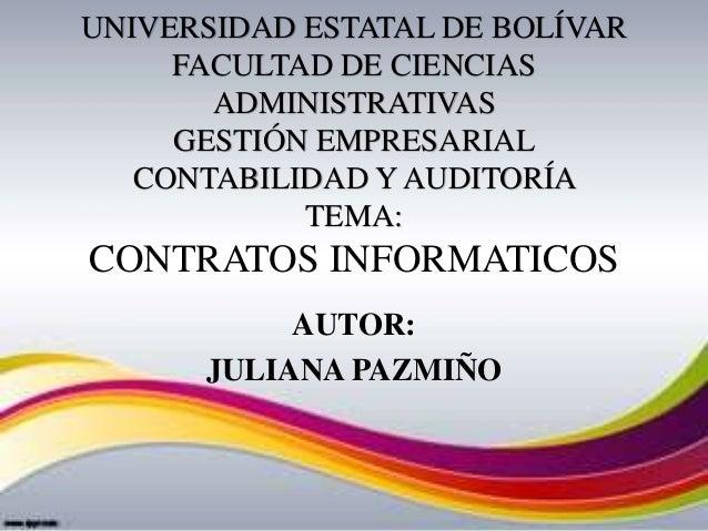 UNIVERSIDAD ESTATAL DE BOLÍVAR FACULTAD DE CIENCIAS ADMINISTRATIVAS GESTIÓN EMPRESARIAL CONTABILIDAD Y AUDITORÍA TEMA: CON...