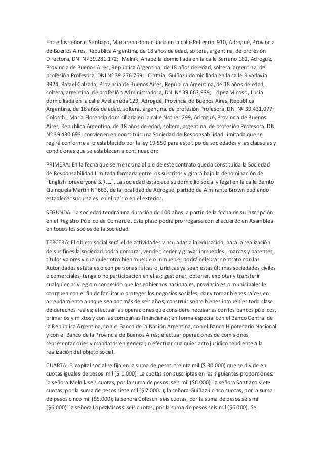Entre las señoras Santiago, Macarena domiciliada en la calle Pellegrini 910, Adrogué, Provincia de Buenos Aires, República...