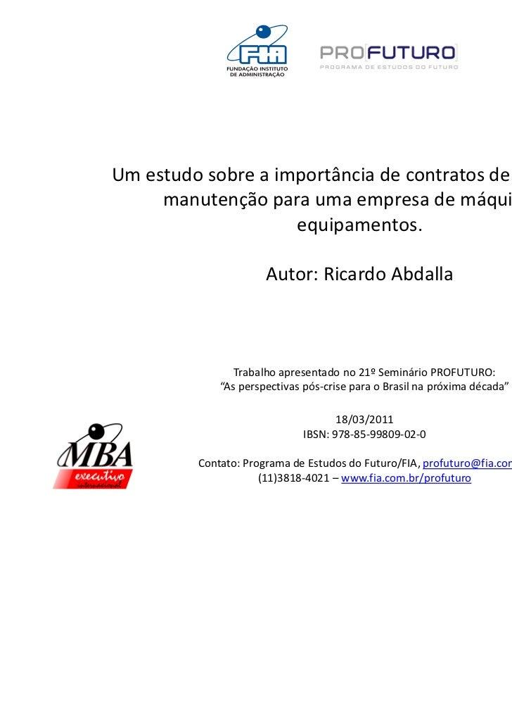 Um estudo sobre a importância de contratos de serviços de     manutenção para uma empresa de máquinas e                   ...
