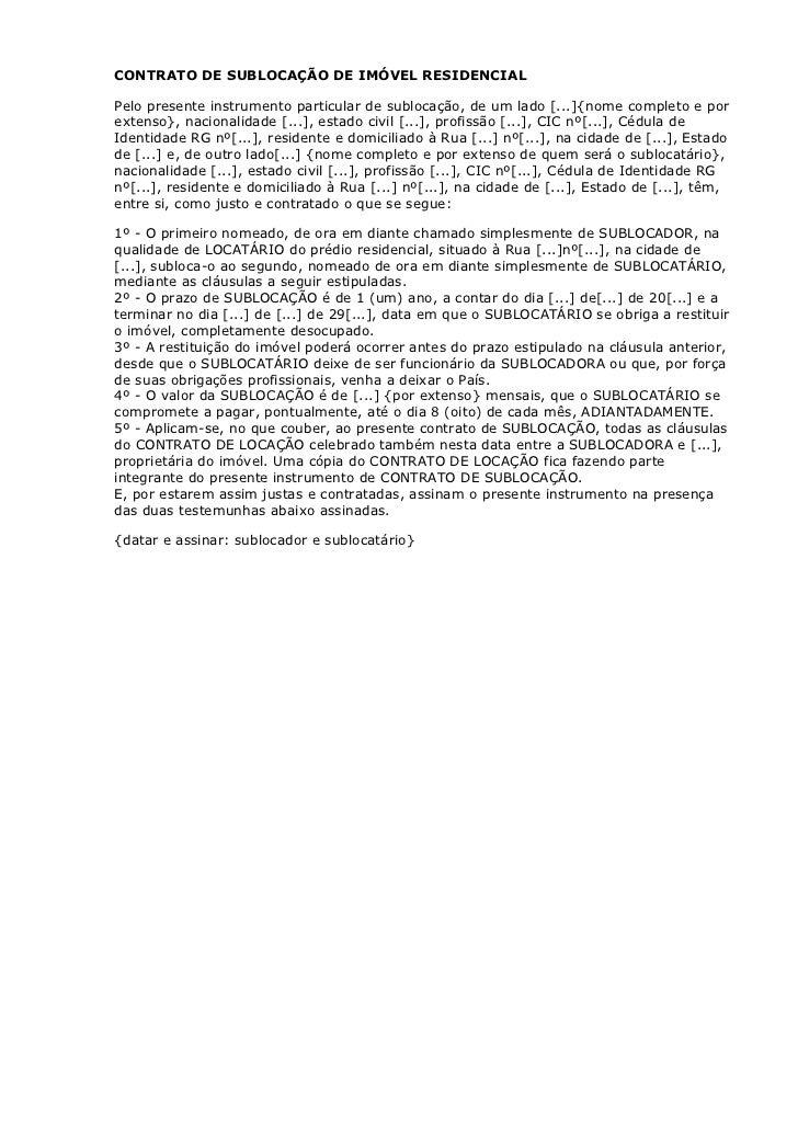 CONTRATO DE SUBLOCAÇÃO DE IMÓVEL RESIDENCIALPelo presente instrumento particular de sublocação, de um lado [...]{nome comp...