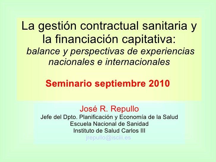 La gestión contractual sanitaria y la financiación capitativa:  balance y perspectivas de experiencias nacionales e intern...