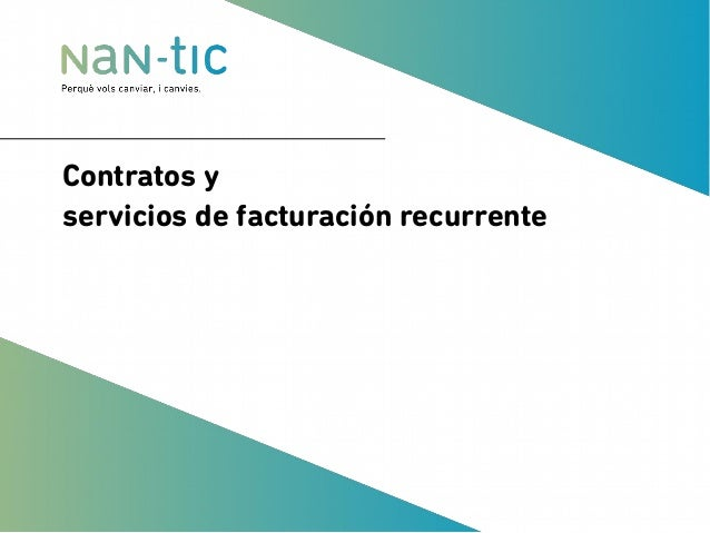 Contratos y servicios de facturación recurrente