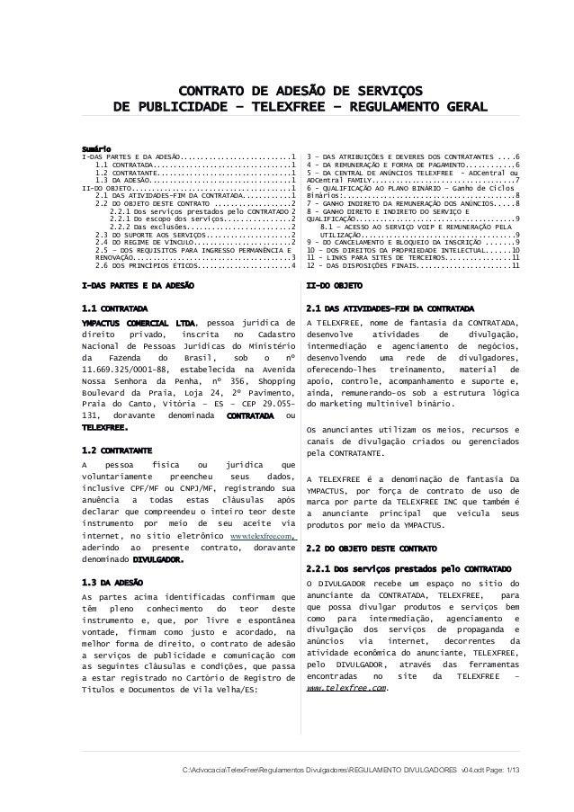 CONTRATO DE ADESÃO DE SERVIÇOS DE PUBLICIDADE – TELEXFREE – REGULAMENTO GERAL Sumário I-DAS PARTES E DA ADESÃO...............