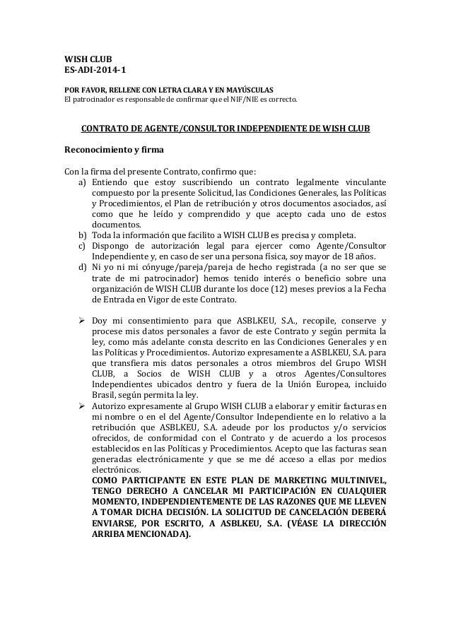 WISH CLUB ES-ADI-2014-1 POR FAVOR, RELLENE CON LETRA CLARA Y EN MAYÚSCULAS El patrocinador es responsable de confirmar que...