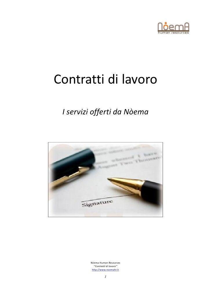 """Contratti di lavoro I servizi offerti da Nòema         Nòema Human Resources            """"Contratti di lavoro""""          htt..."""