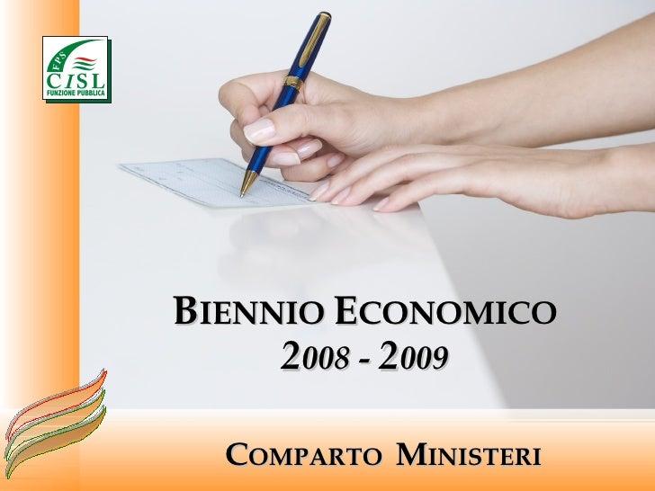 C OMPARTO  M INISTERI B IENNIO  E CONOMICO 2 008 -  2 009