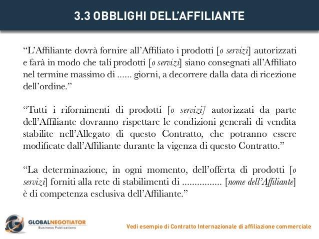 Contratto internazionale di affiliazione commerciale for Contratto 3 2