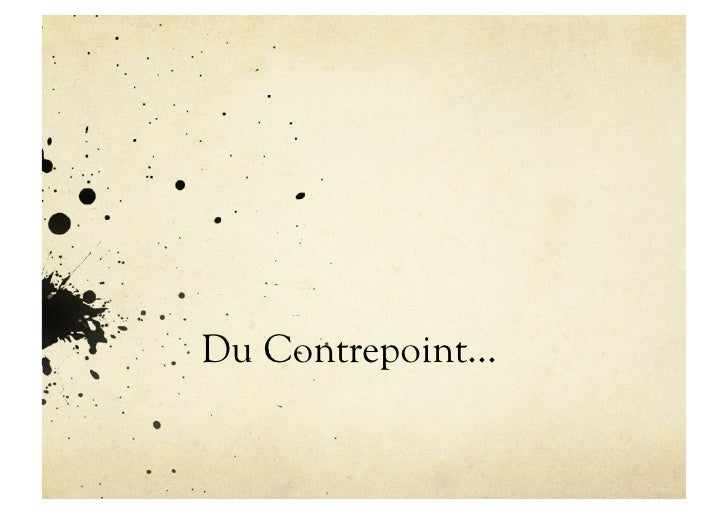 Contrepoint Slide