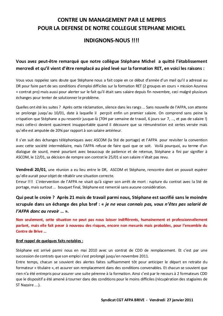 CONTRE UN MANAGEMENT PAR LE MEPRIS             POUR LA DEFENSE DE NOTRE COLLEGUE STEPHANE MICHEL                          ...