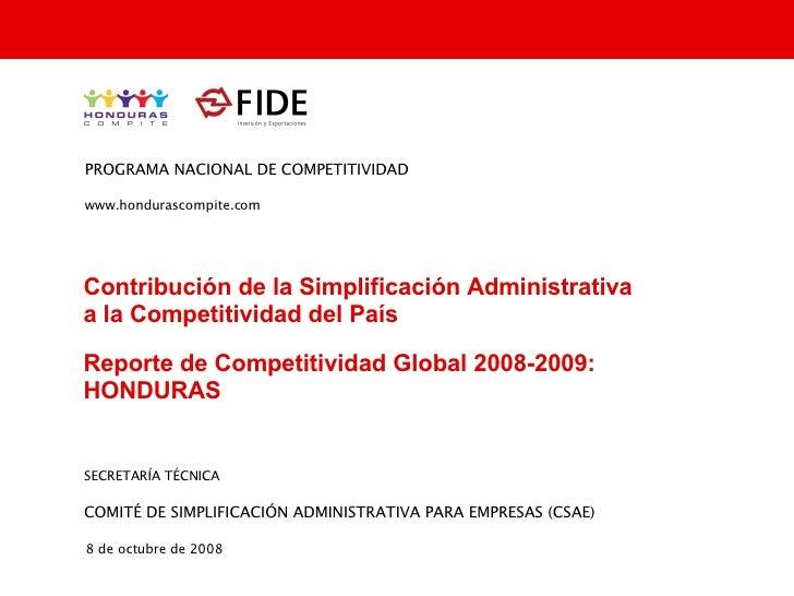 Contribución de la Simplificación Administrativa  a la Competitividad del País Reporte de Competitividad Global 2008-2009:...
