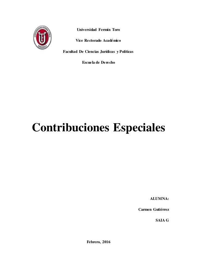 Universidad Fermín Toro Vice Rectorado Académico Facultad De Ciencias Jurídicas y Políticas Escuela de Derecho Contribucio...