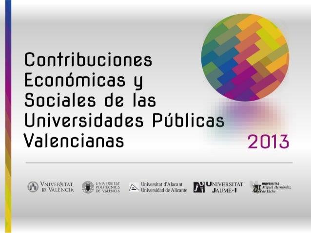 Contribuciones económicas y sociales de las universidades públicas valencianas