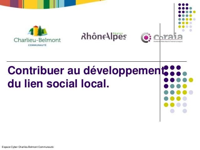 Espace Cyber Charlieu Belmont Communauté. Contribuer au développement du lien social local.