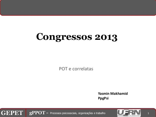 Congressos 2013                                 POT e correlatas                                                        Ya...