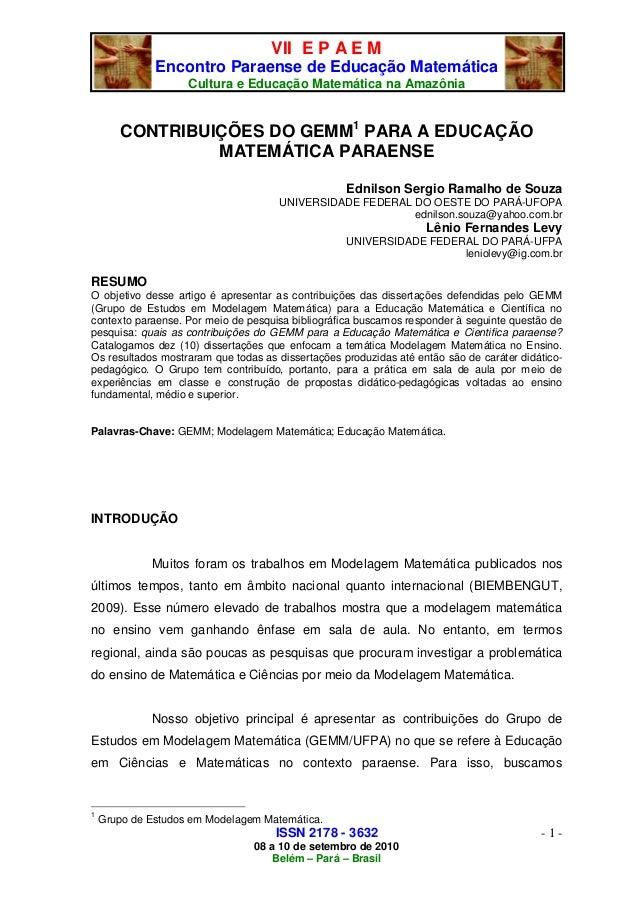 VII E P A E M Encontro Paraense de Educação Matemática Cultura e Educação Matemática na Amazônia ISSN 2178 - 3632 08 a 10 ...