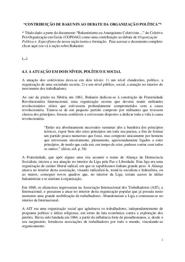 """1 """"CONTRIBUIÇÃO DE BAKUNIN AO DEBATE DA ORGANIZAÇÃO POLÍTICA""""* * Título dado a parte do documento """"Bakuninismo ou Anarquis..."""