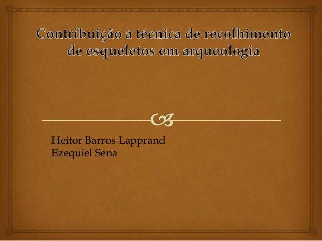 Heitor Barros Lapprand Ezequiel Sena