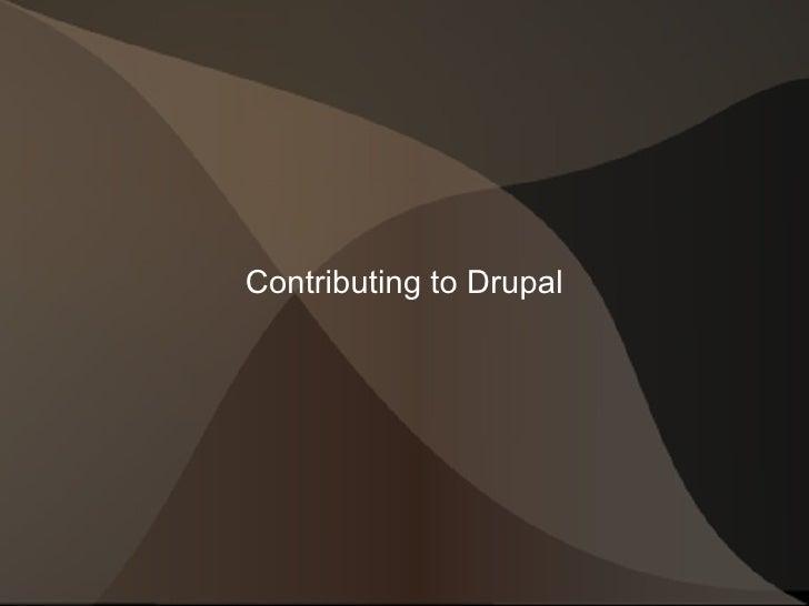 Contributing to Drupal