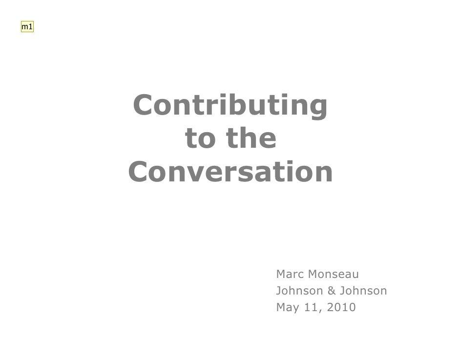 m1          Contributing         to the      Conversation                Marc Monseau              Johnson & Johnson      ...