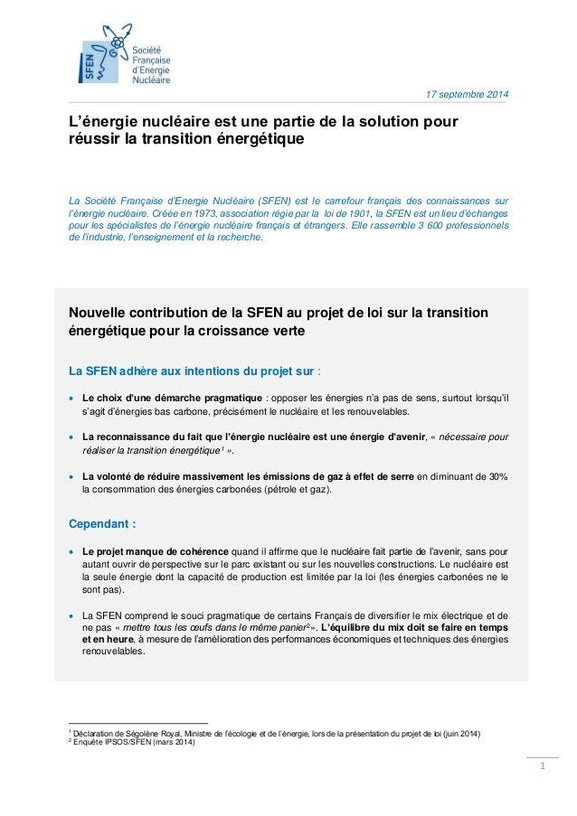 1  1 à 3  17 septembre 2014  L'énergie nucléaire est une partie de la solution pour réussir la transition énergétique  La ...