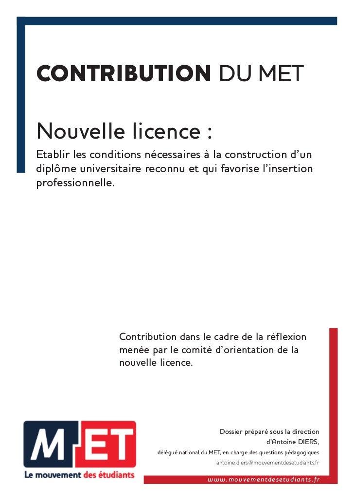 CONTRIBUTION DU METNouvelle licence :Etablir les conditions nécessaires à la construction d'undiplôme universitaire reconn...