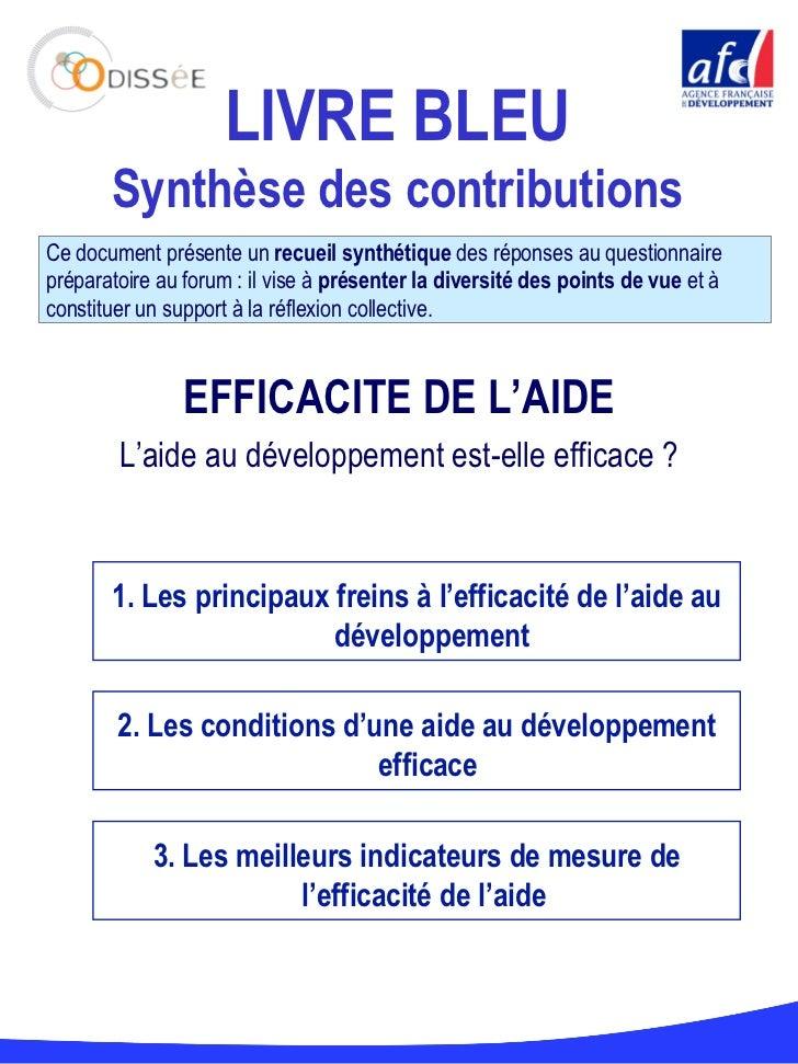 LIVRE BLEU Synthèse des contributions Ce document présente un  recueil synthétique  des réponses au questionnaire préparat...