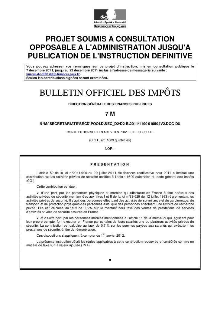 PROJET SOUMIS A CONSULTATION OPPOSABLE A LADMINISTRATION JUSQUA PUBLICATION DE LINSTRUCTION DEFINITIVEVous pouvez adresser...