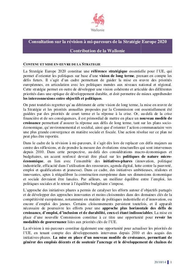 Consultation sur la révision à mi  Con  mi-parcours de la Stratégie Europe 2020  Contribution de la Wallonie  CONTENU ET M...