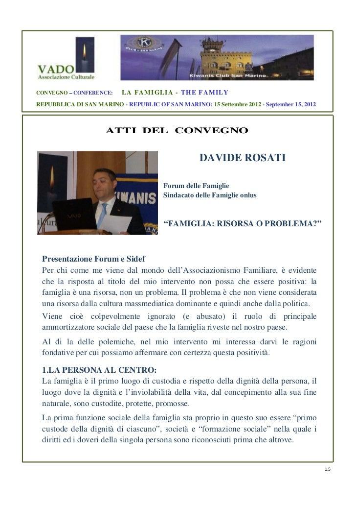 CONVEGNO – CONFERENCE:     LA FAMI GLI A - THE FAMILYREPUBBLICA DI SAN MARINO - REPUBLIC OF SAN MARINO: 15 Settembre 2012 ...