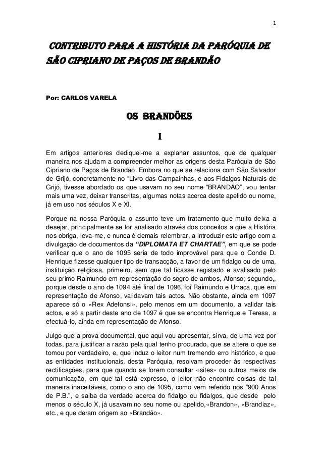 1CONTRIBUTO PARA A HISTÓRIA DA PARÓQUIA DESÃO CIPRIANO DE PAÇOS DE BRANDÃOPor: CARLOS VARELA                            OS...