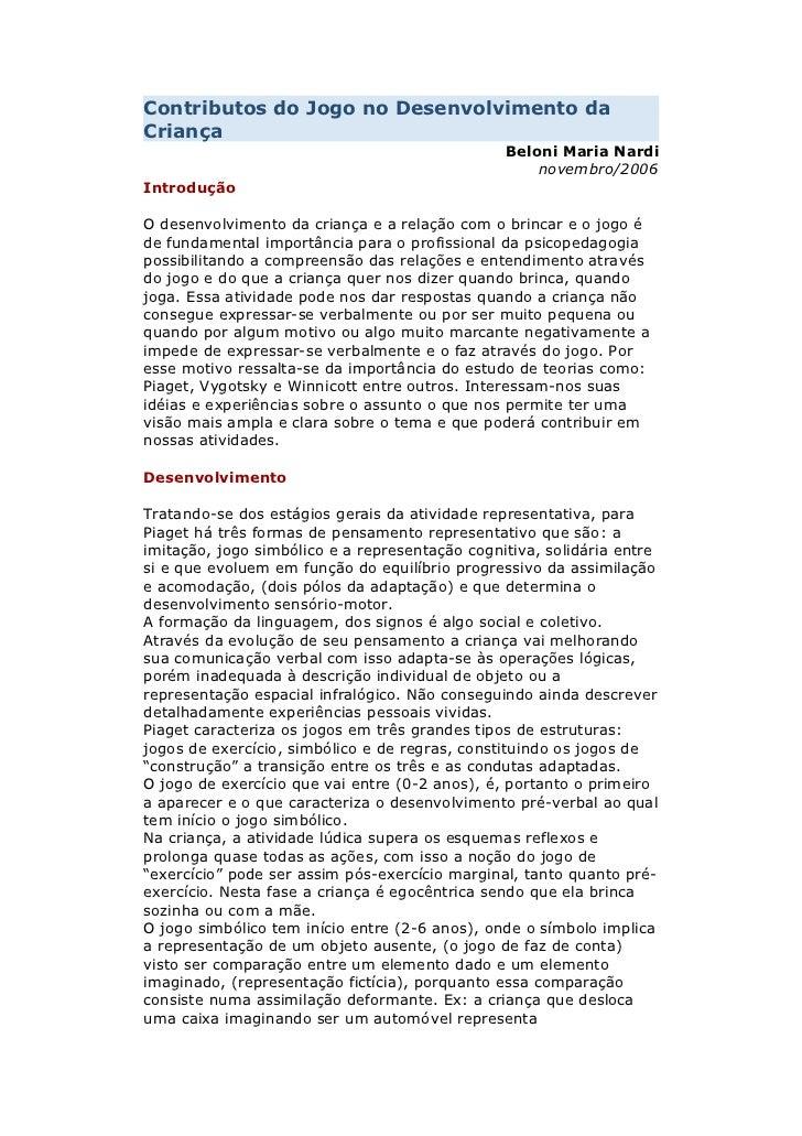 Contributos do Jogo no Desenvolvimento daCriança                                                Beloni Maria Nardi        ...