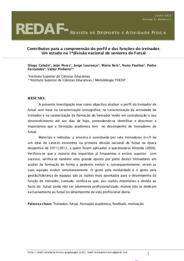 [http://redaf.revistaelectronica.googlepages.com] | redaf.revistaelectronica@gmail.com | Diogo Calado*, João Peres*, Jorge...